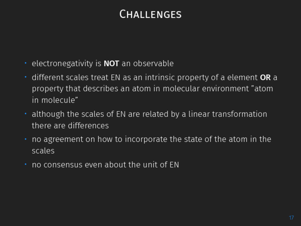 Challenges ∙ electronegativity is NOT an observ...