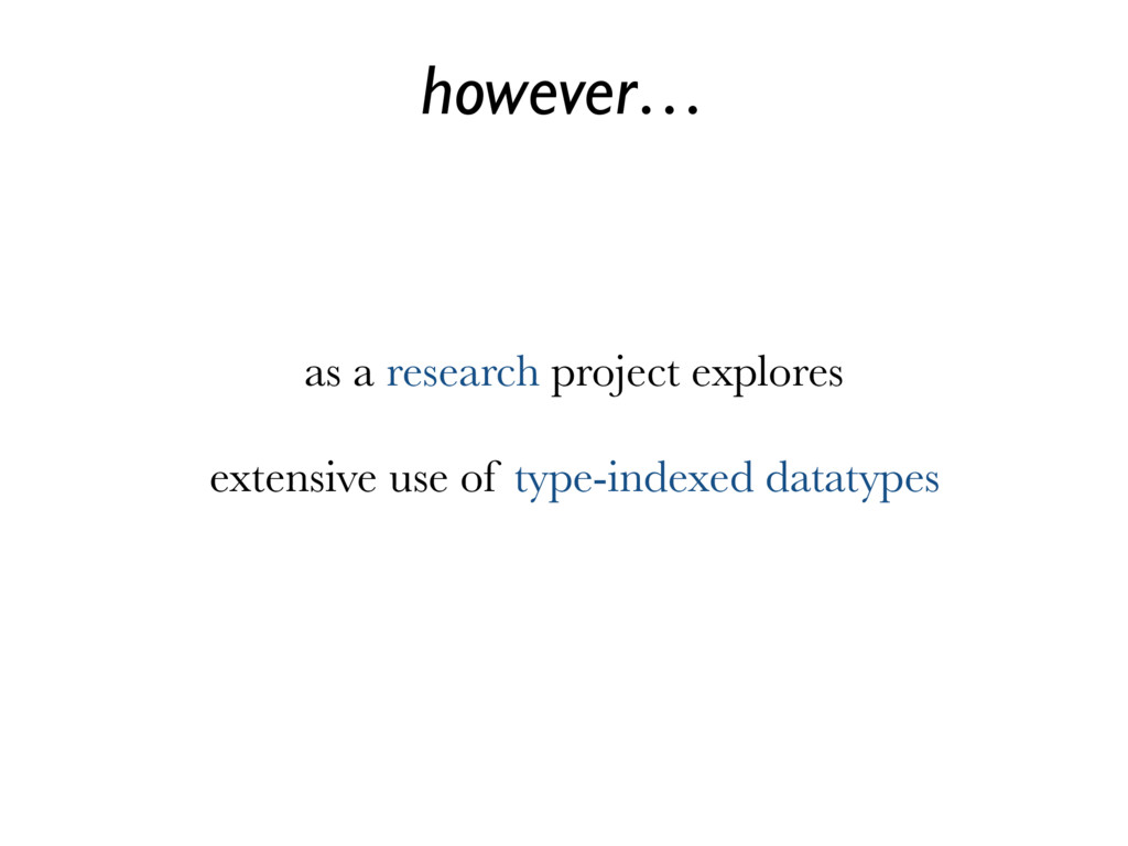 however… as a research project explores extensi...