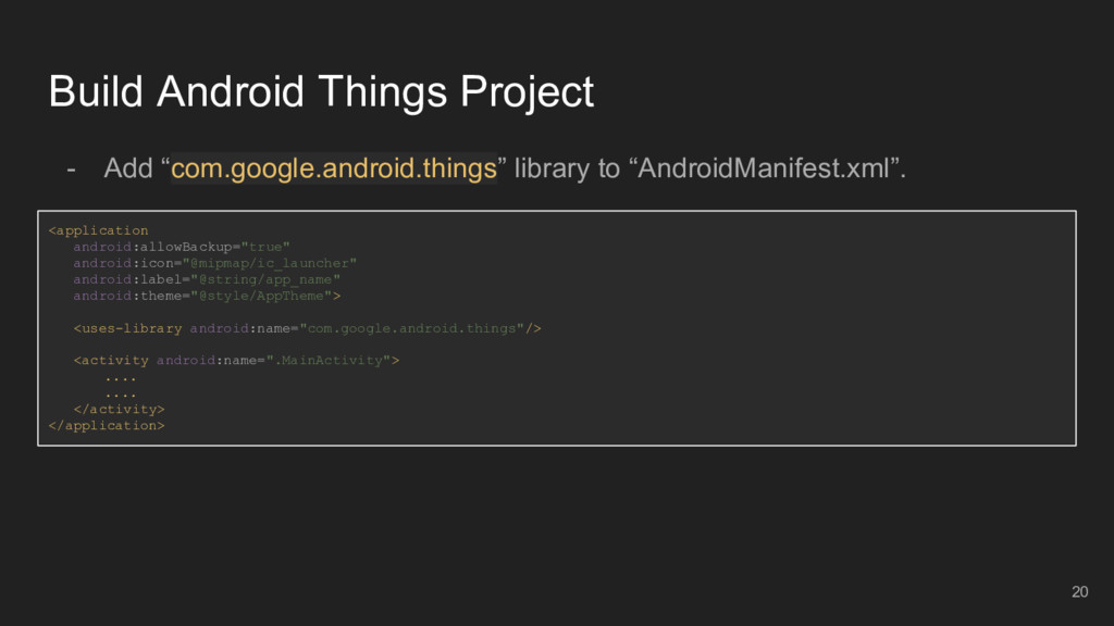 "Build Android Things Project - Add ""com.google...."