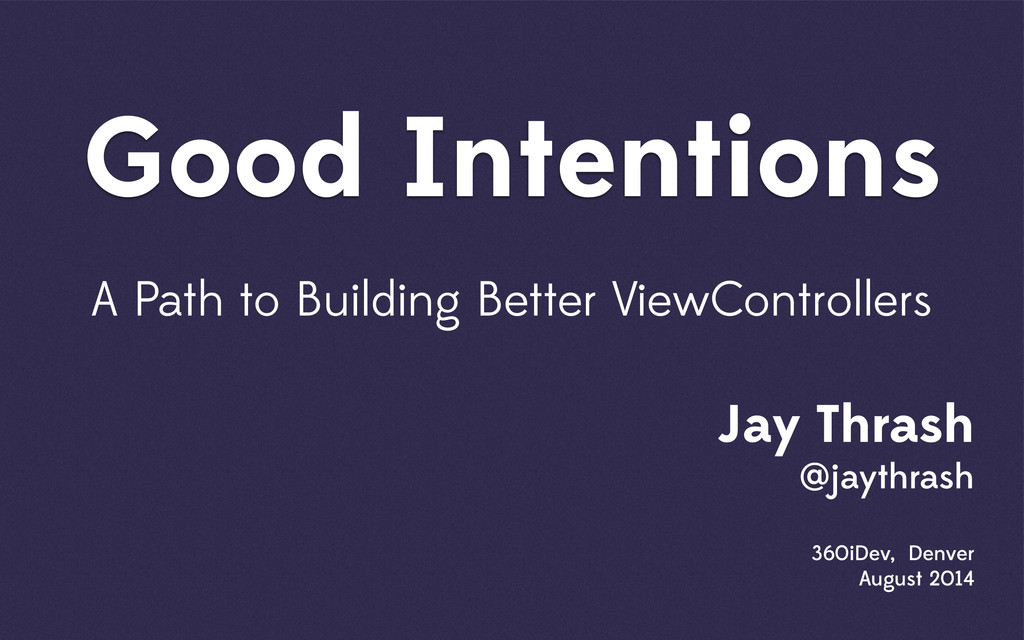 Good Intentions A Path to Building Better ViewC...