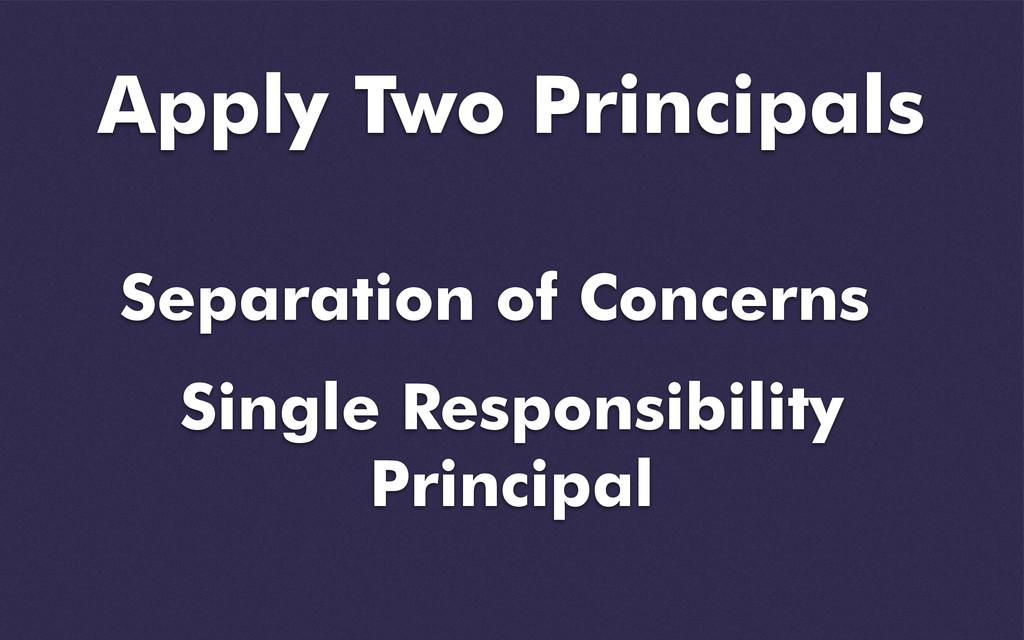 Separation of Concerns Single Responsibility Pr...