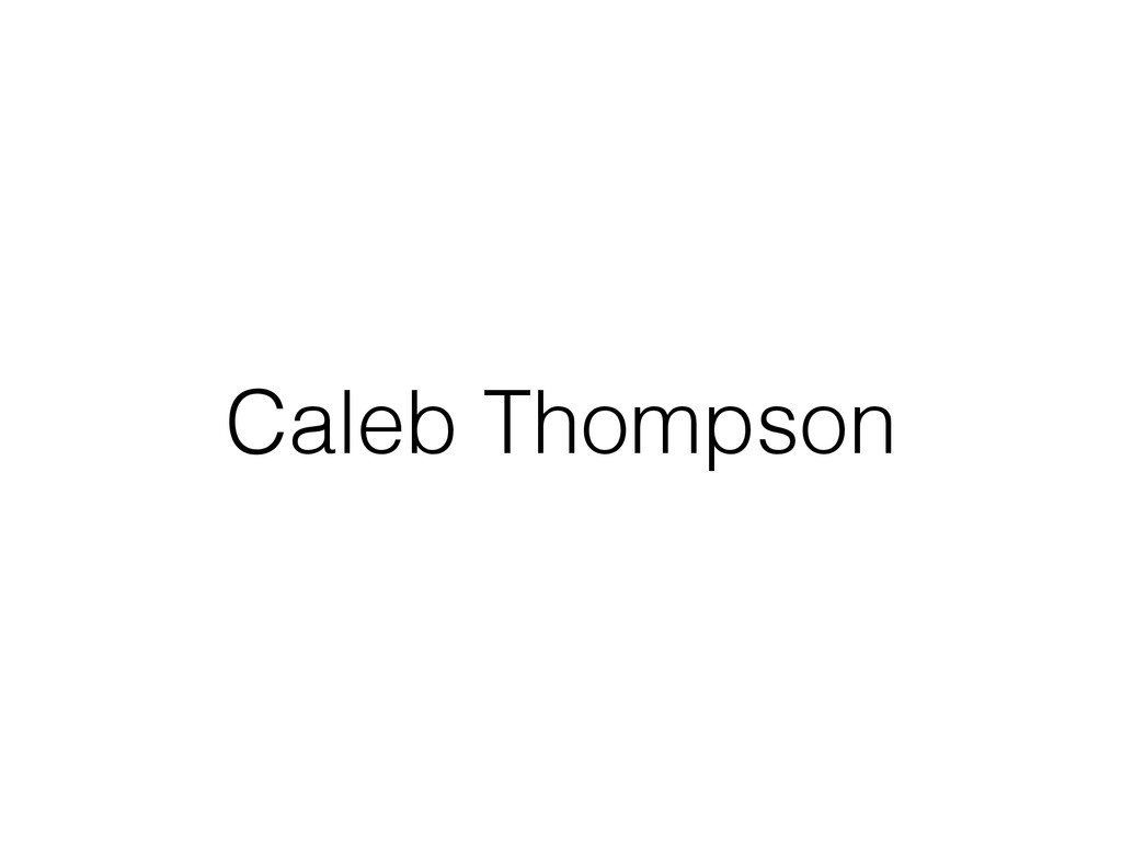Caleb Thompson