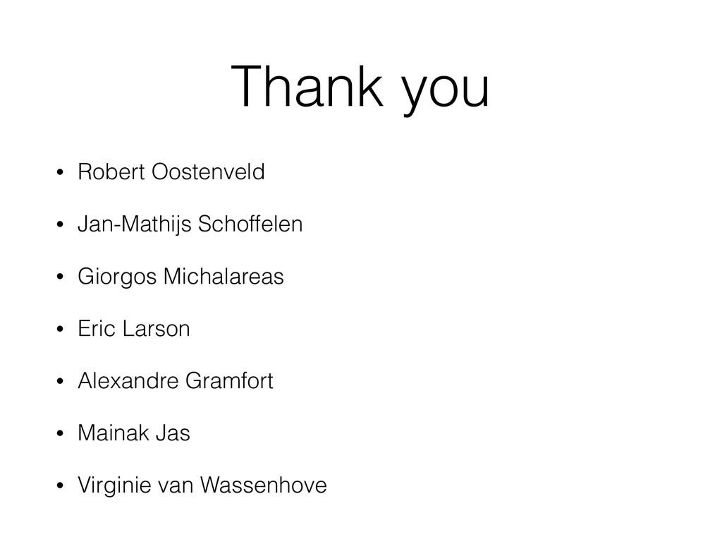 Thank you • Robert Oostenveld • Jan-Mathijs Sch...