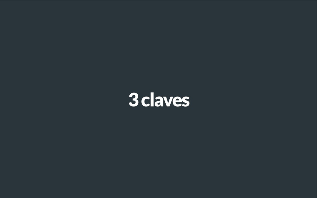 3 claves