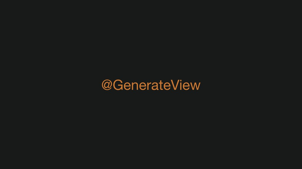 @GenerateView