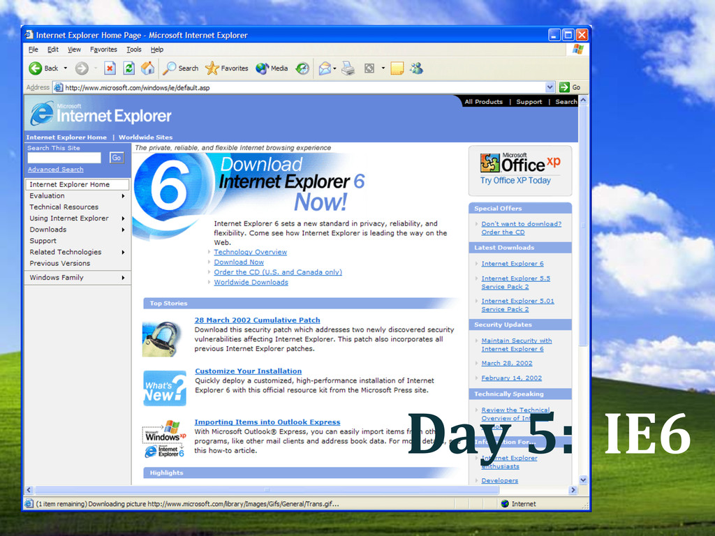 Day 5: IE6