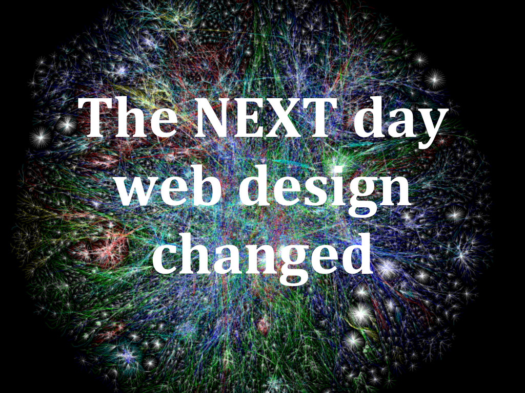 The NEXT day web design changed