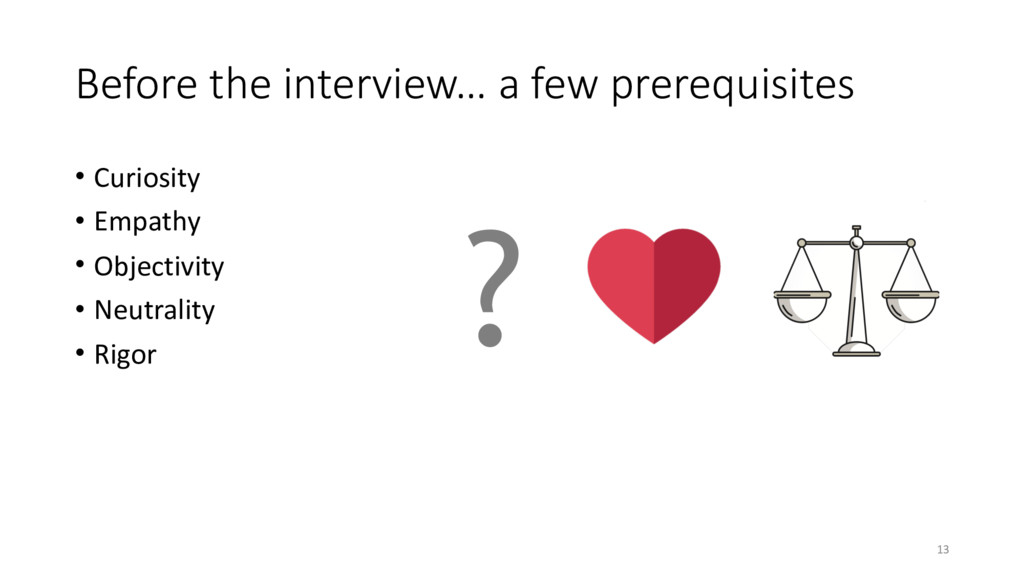 Before the interview… a few prerequisites • Cur...