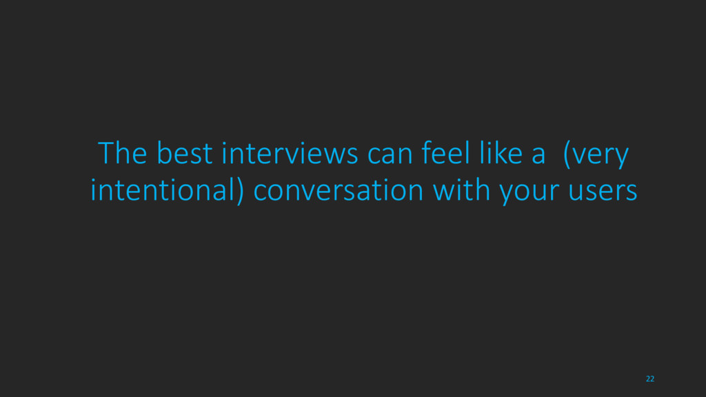 The best interviews can feel like a (very inten...