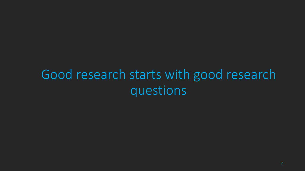 Good research starts with good research questio...