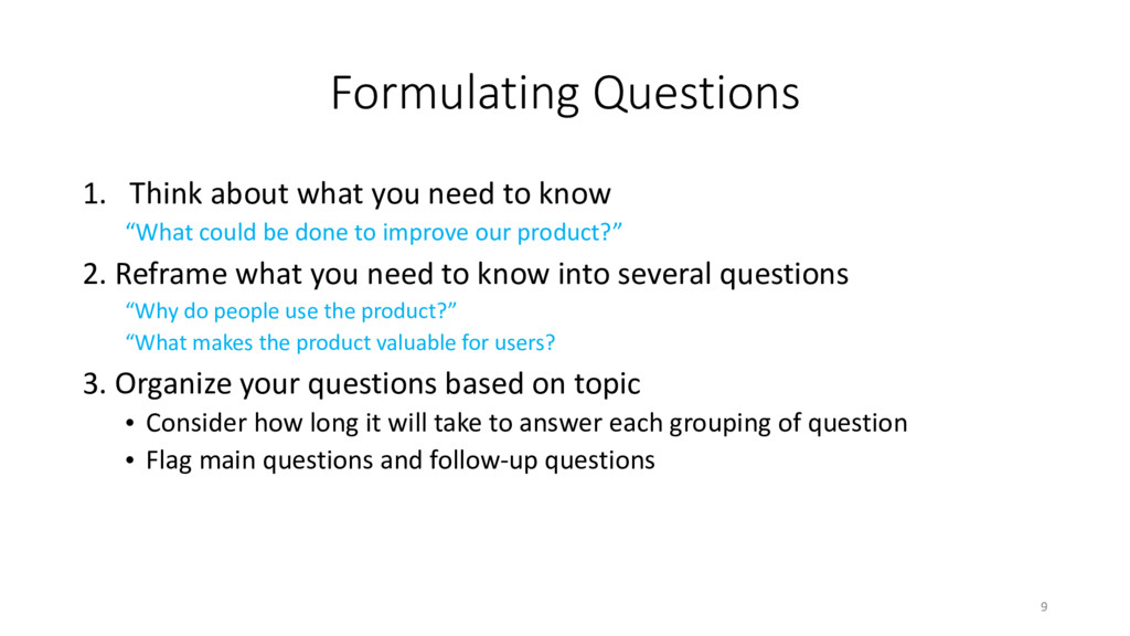 Formulating Questions 1. Think about what you n...
