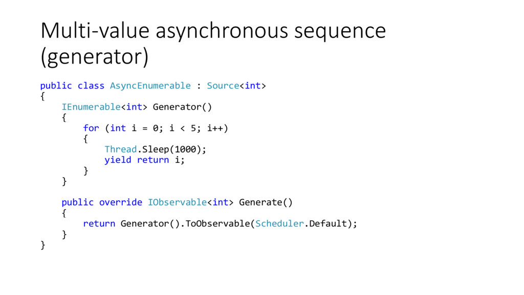Multi-value asynchronous sequence (generator) p...