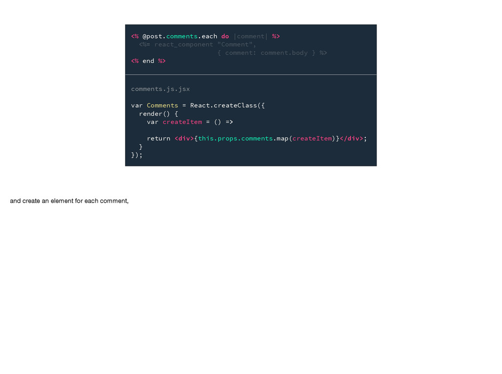 comments.js.jsx var Comments = React.createClas...