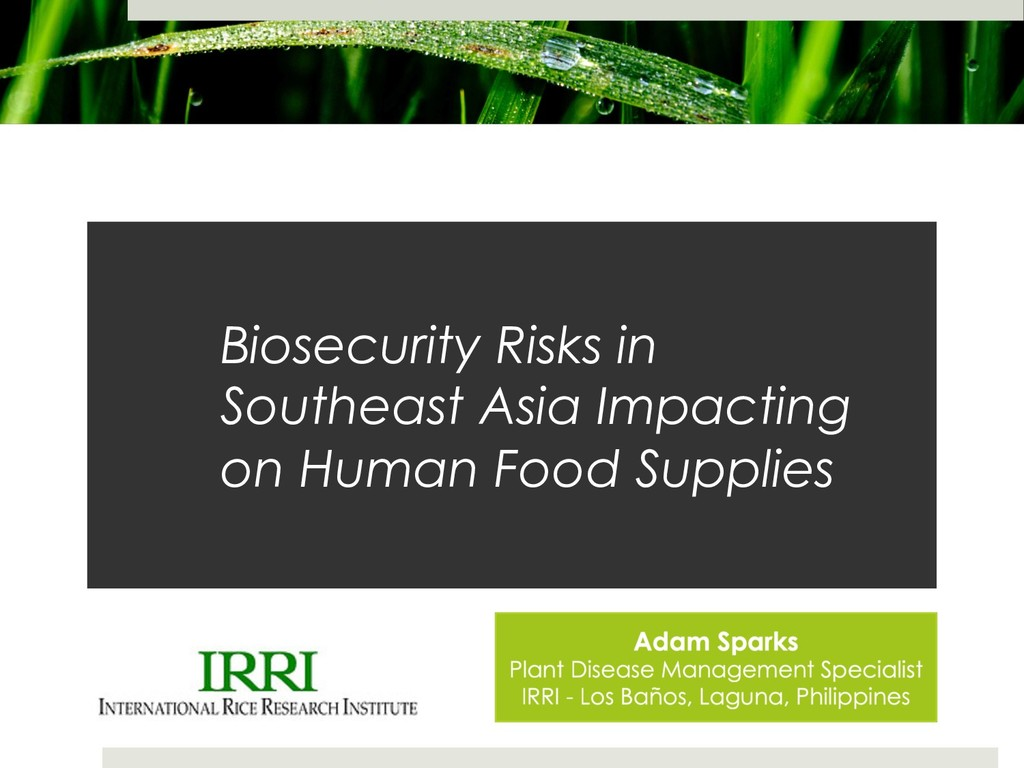 Biosecurity Risks in Southeast Asia Impacting o...