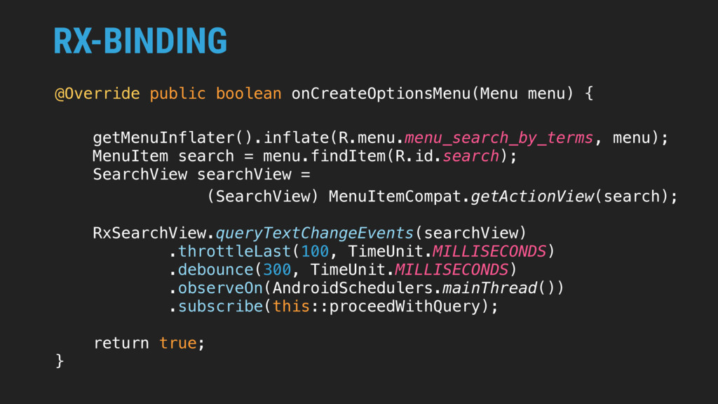 RX-BINDING @Override public boolean onCreateOpt...