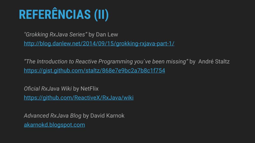 "REFERÊNCIAS (II) ""Grokking RxJava Series"" by Da..."