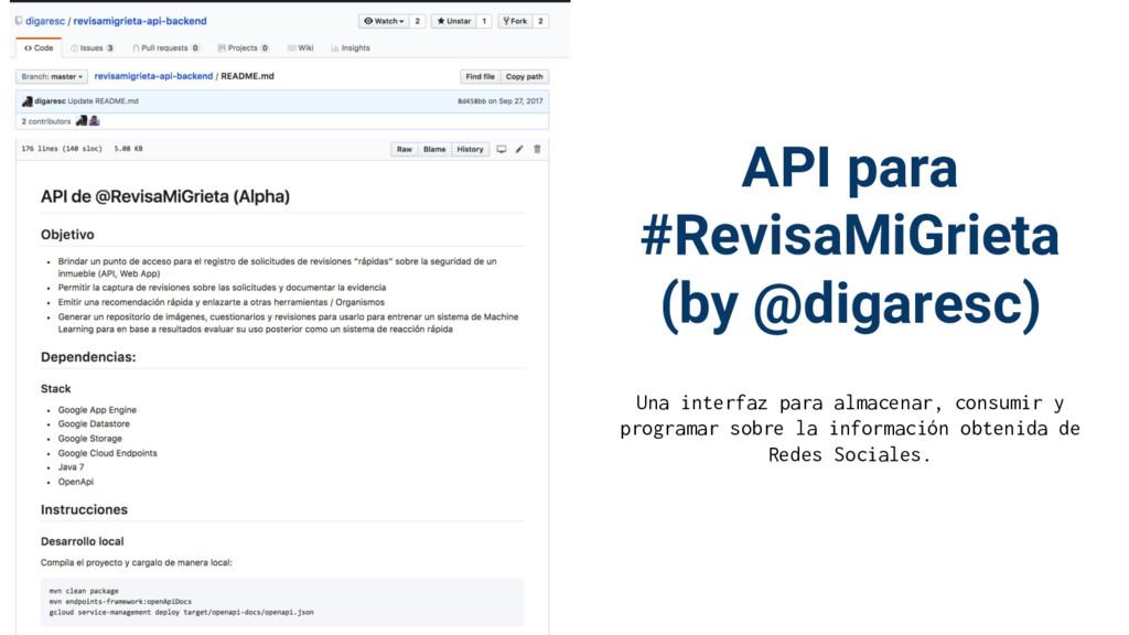 API para #RevisaMiGrieta (by @digaresc) Una int...