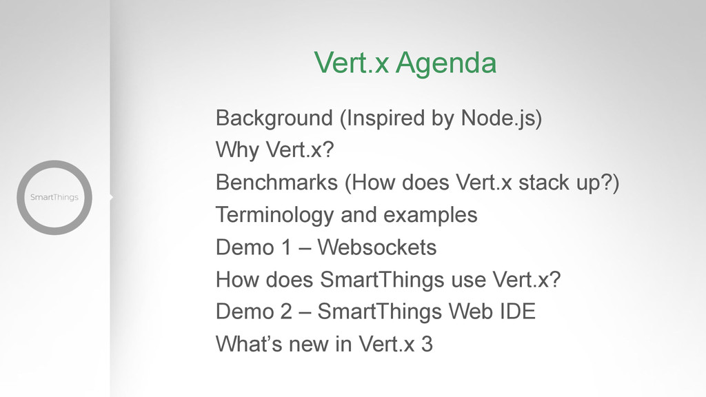 Vert.x Agenda Background (Inspired by Node.js) ...