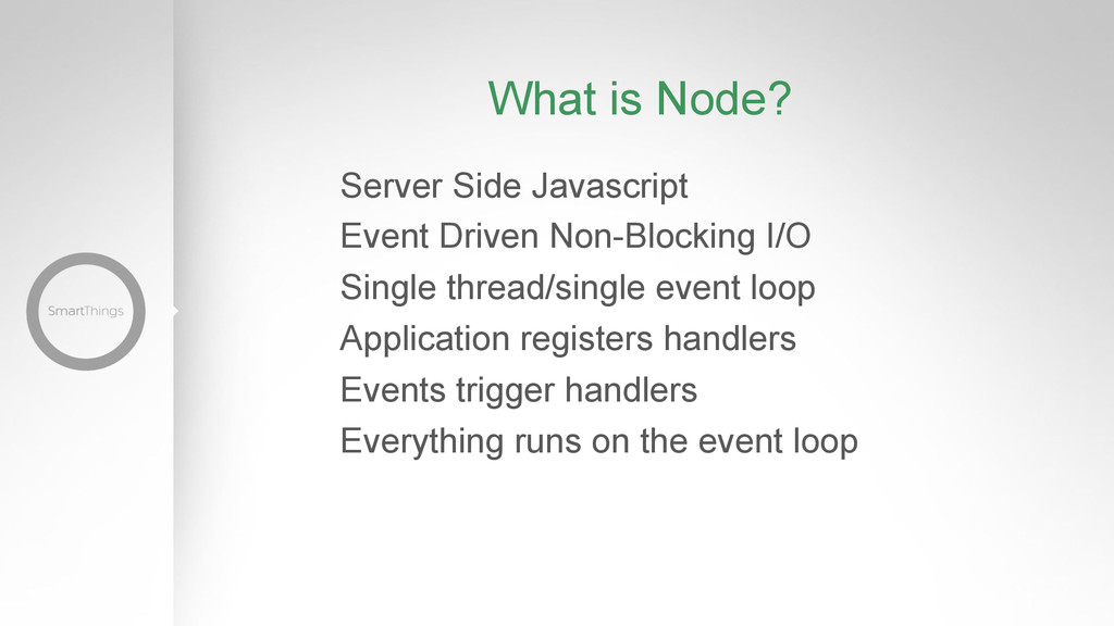 What is Node? Server Side Javascript Event Driv...
