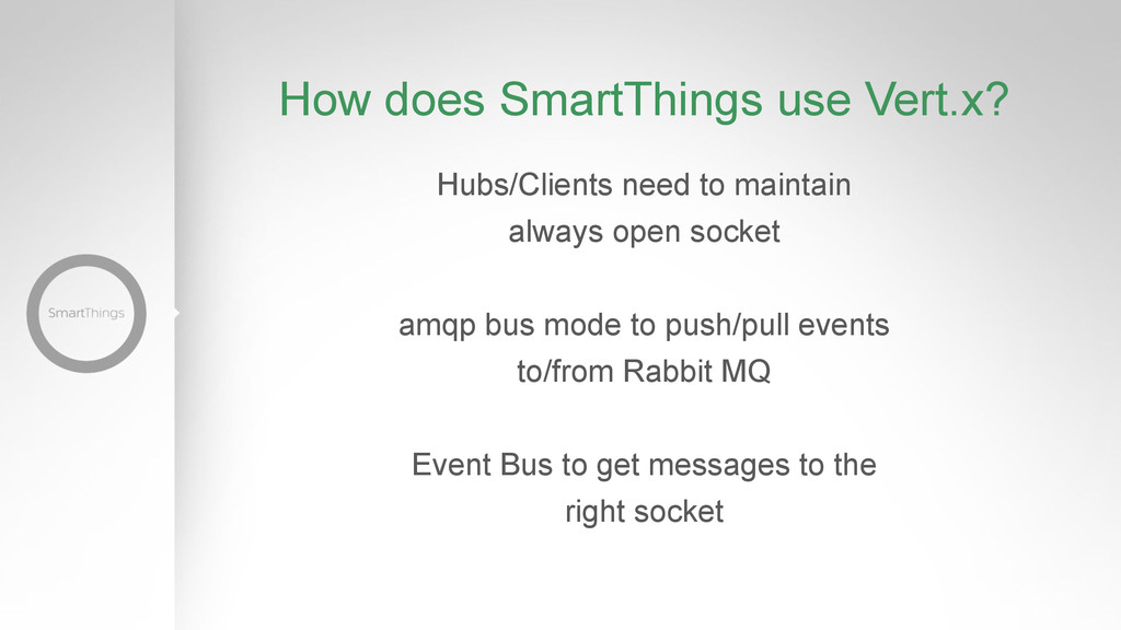 How does SmartThings use Vert.x? Hubs/Clients n...