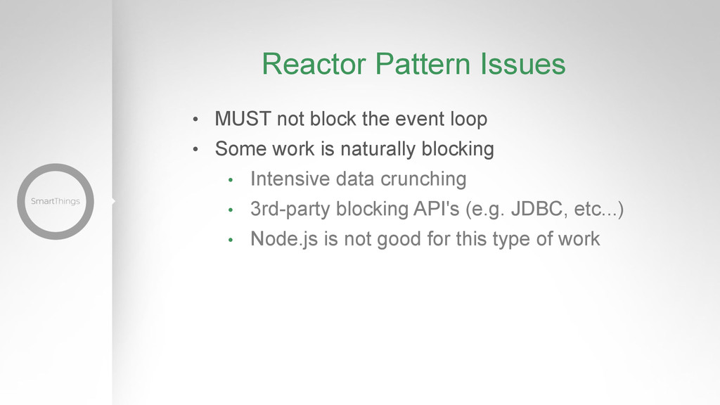 Reactor Pattern Issues •  MUST not block the ev...