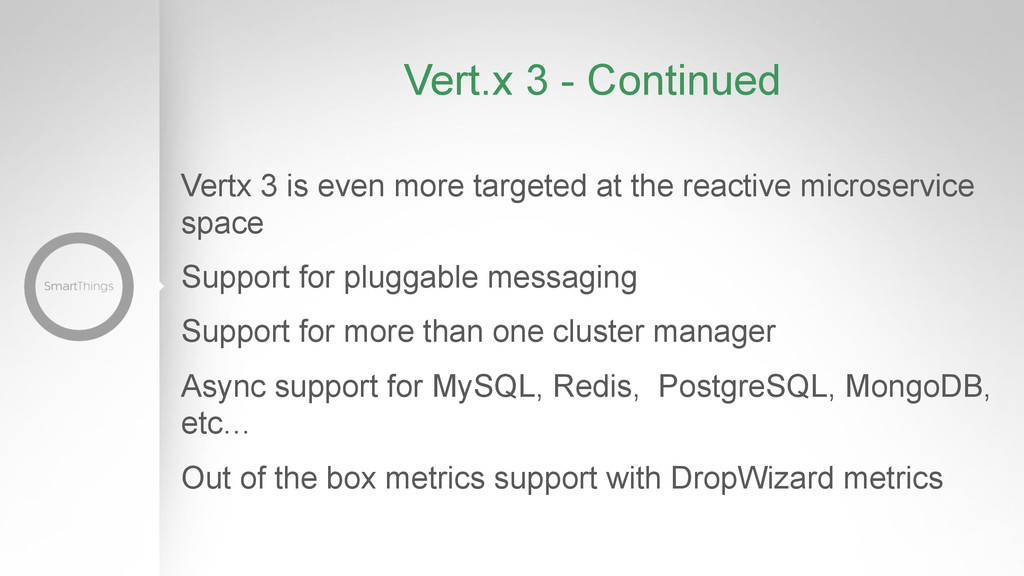 Vert.x 3 - Continued Vertx 3 is even more targe...