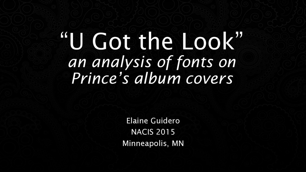 """""""U Got the Look"""" an analysis of fonts on Prince..."""