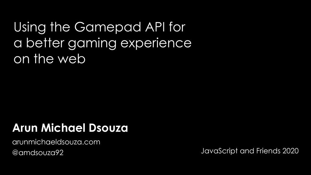 Using the Gamepad API for a better gaming exper...