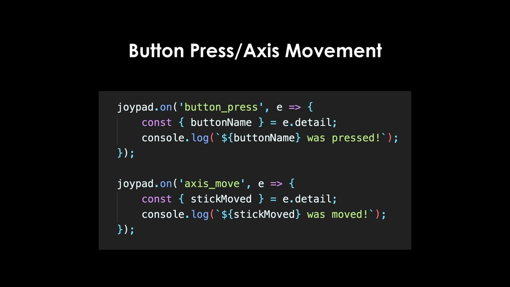 Button Press/Axis Movement