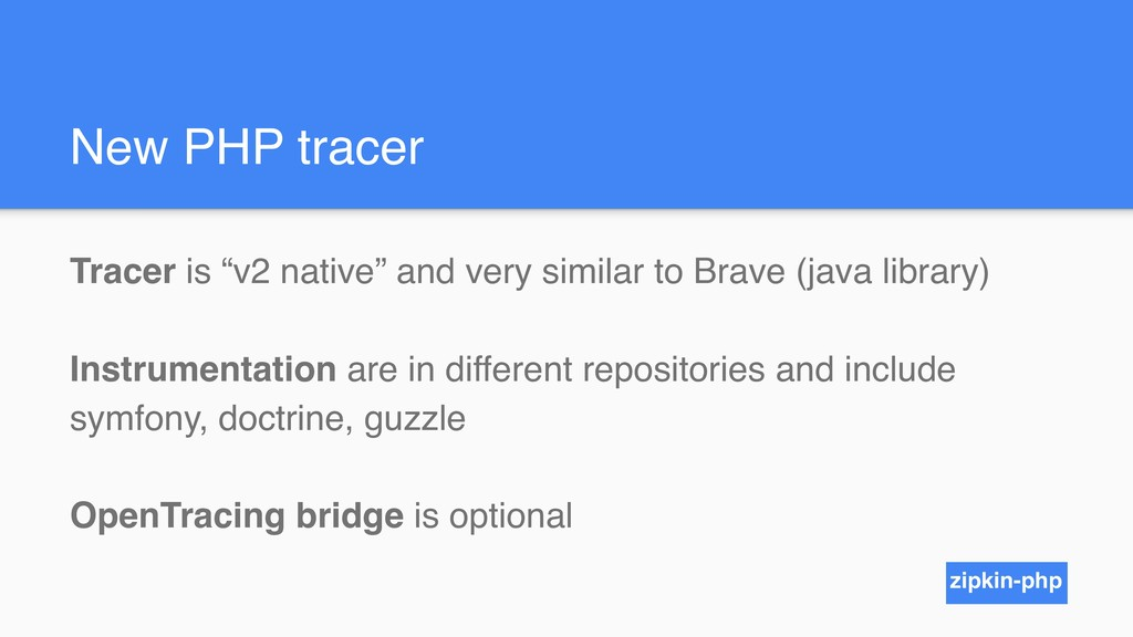 """New PHP tracer Tracer is """"v2 native"""" and very s..."""