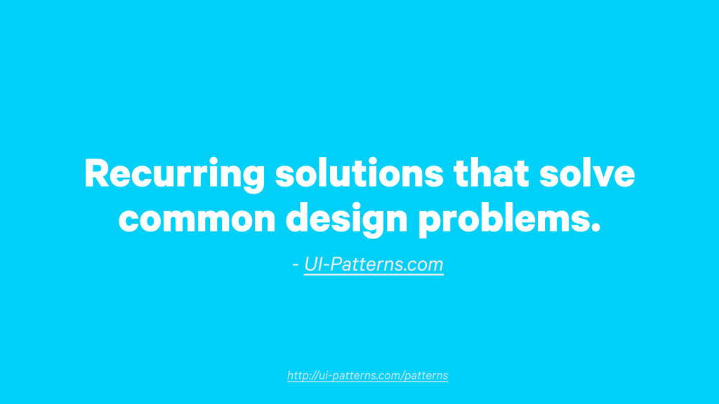 Recurring solutions that solve common design pr...