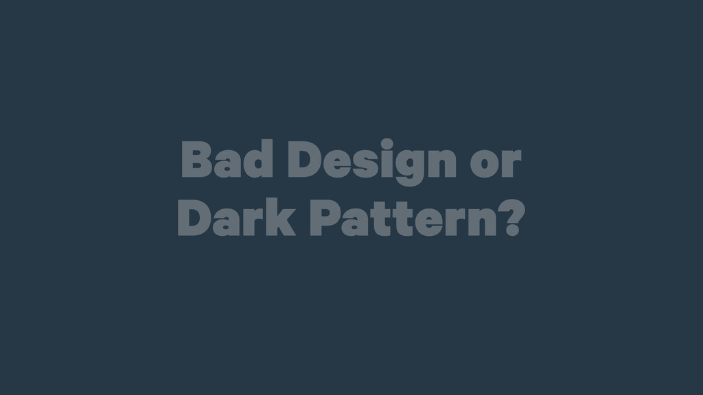 Bad Design or 