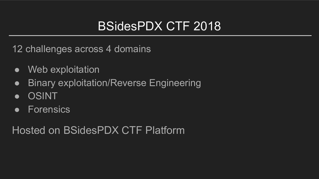 BSidesPDX CTF 2018 12 challenges across 4 domai...