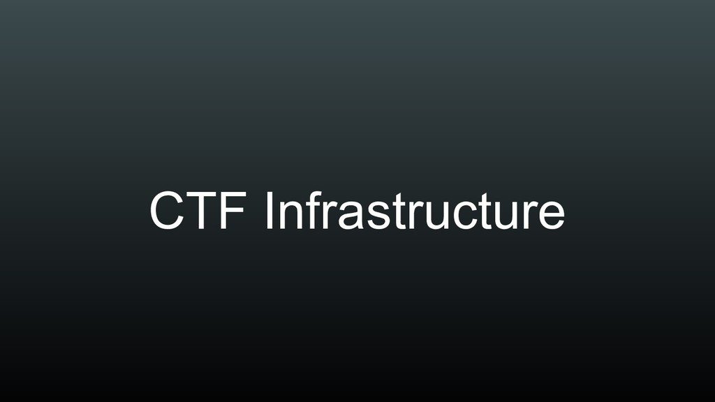 CTF Infrastructure