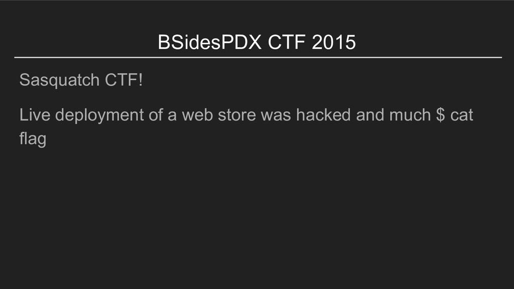 Sasquatch CTF! Live deployment of a web store w...