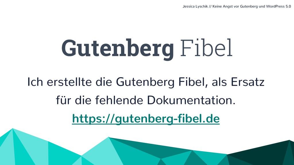 Ich erstellte die Gutenberg Fibel, als Ersatz f...