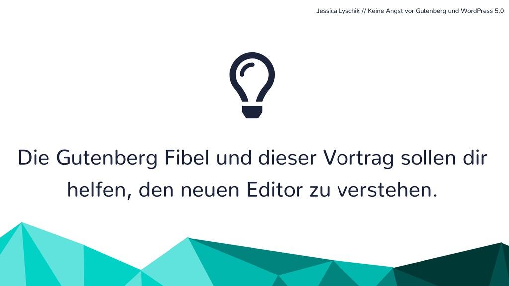 Die Gutenberg Fibel und dieser Vortrag sollen d...