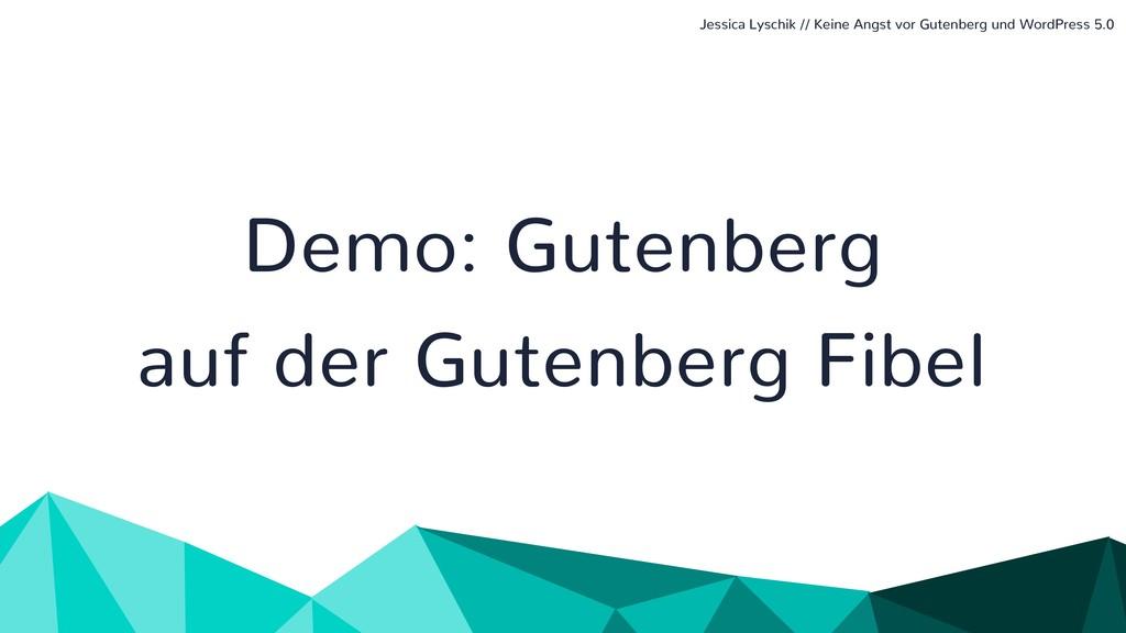 Demo: Gutenberg auf der Gutenberg Fibel Jessica...