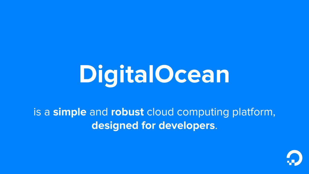 DigitalOcean is a simple and robust cloud compu...