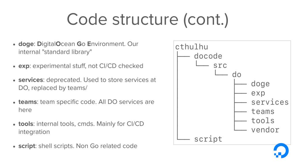 Code structure (cont.) • doge: DigitalOcean Go ...