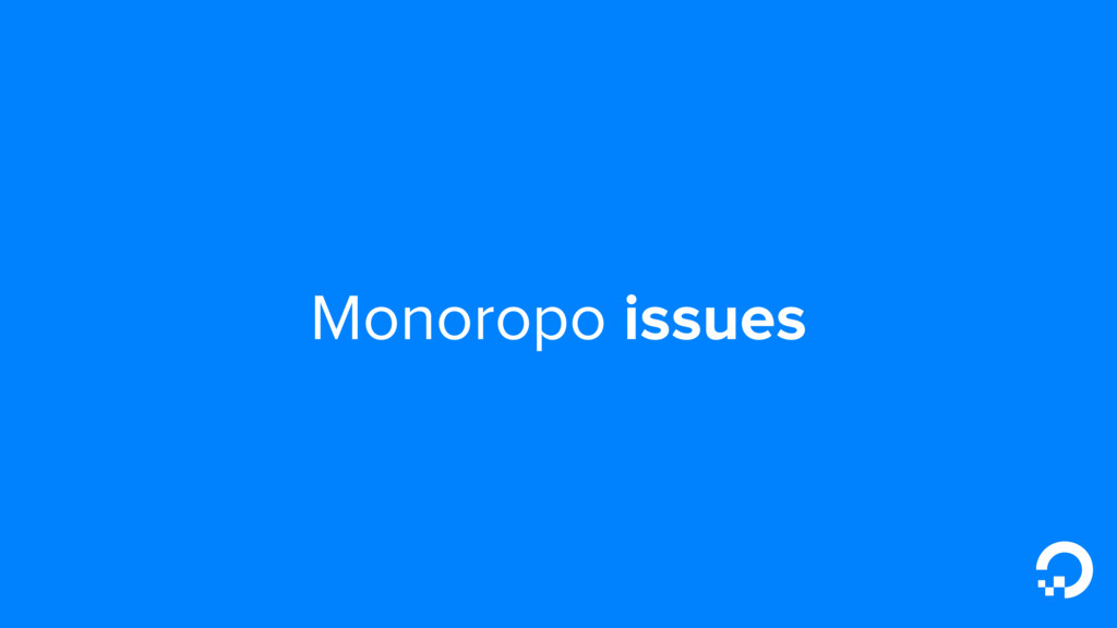Monoropo issues