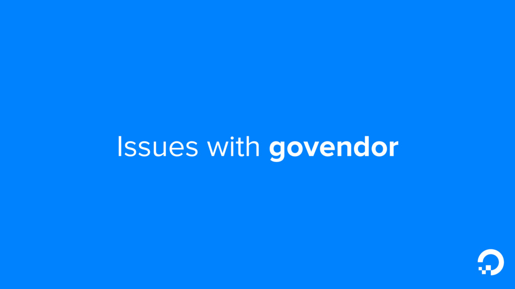 Issues with govendor