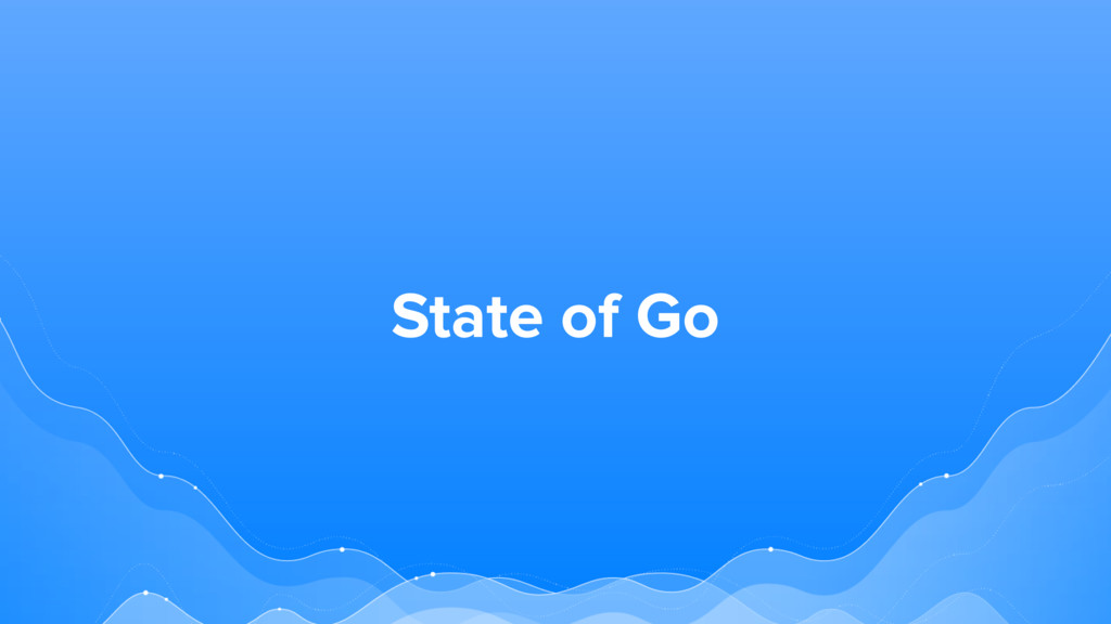 State of Go