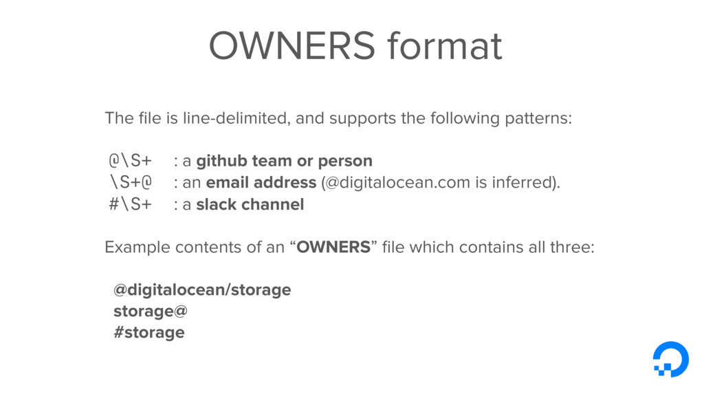 OWNERS format The file is line-delimited, and su...