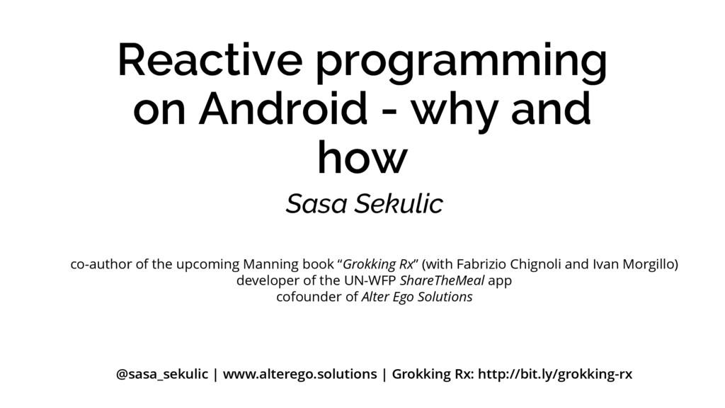 Reactive programming on Android - why and how S...