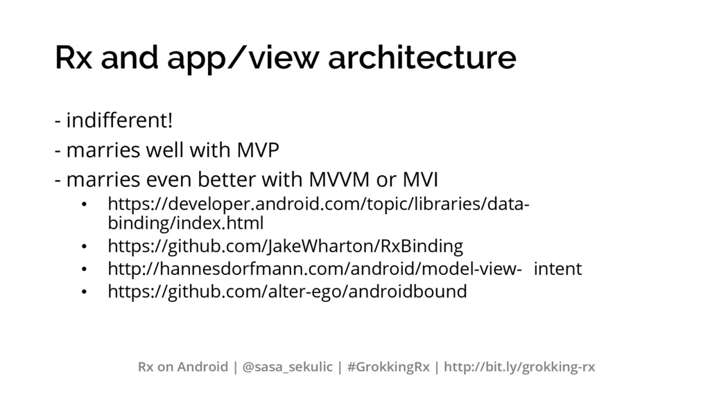 Rx and app/view architecture - indifferent! - m...