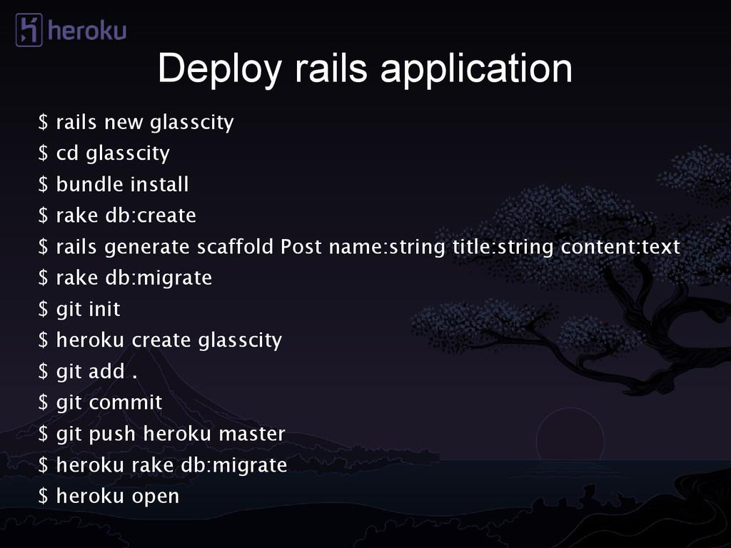 Deploy rails application $ rails new glasscity ...