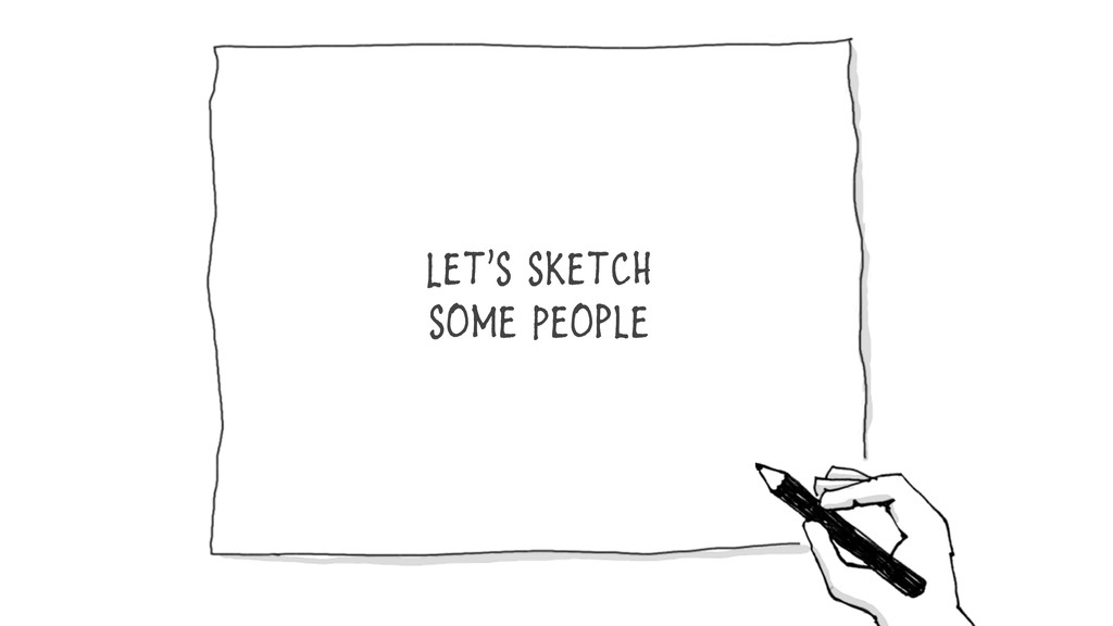 Let's sketch some People
