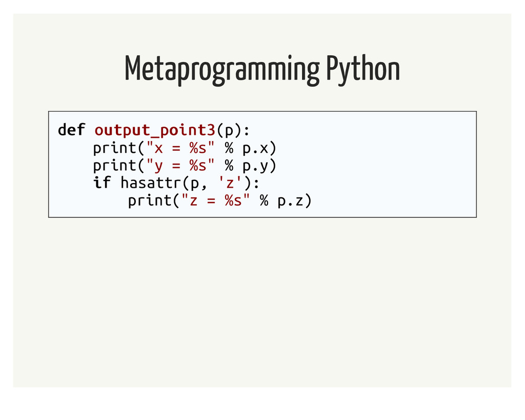 Metaprogramming Python def def output_point3 ou...