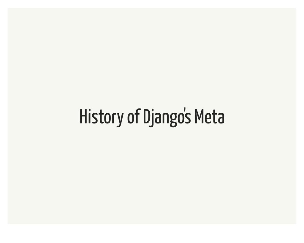 History of Django's Meta